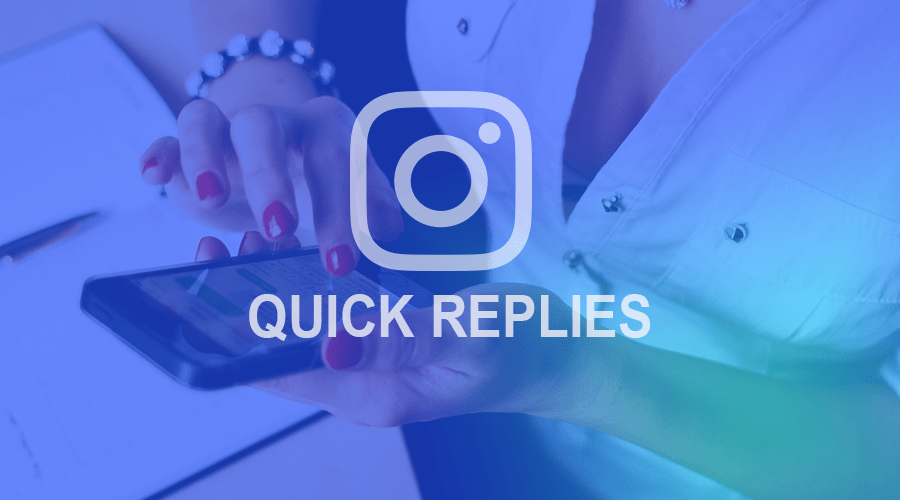 Guide to using Instagram quick answers in your direct messages