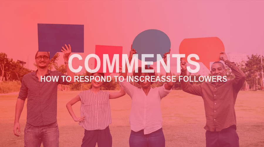 The best ways to respond to Instagram comments and increase the number of your subscribers