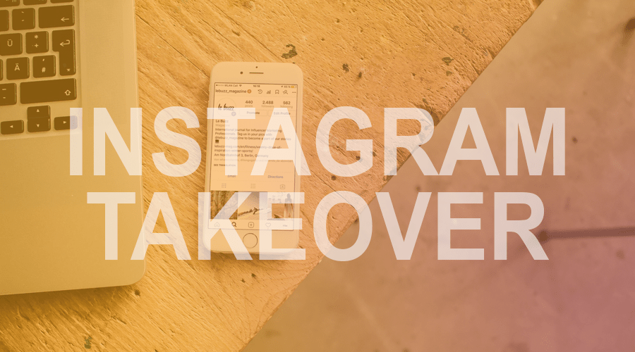 All you need to know about Instagram takeovers