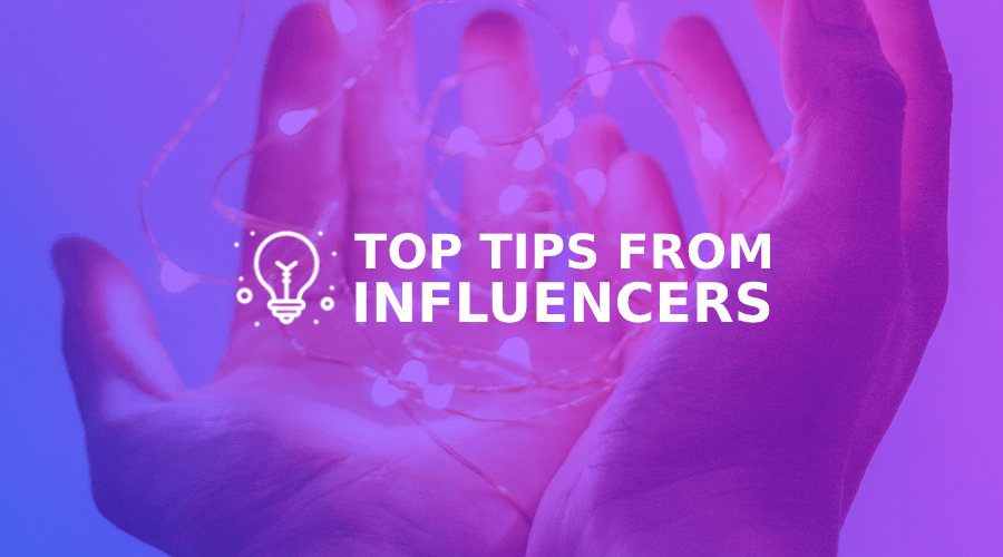 Top 10 tips from the best Instagram influencers